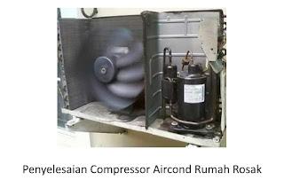 Punca Compressor Aircond Rumah Rosak