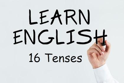16 Tenses Dalam Bahasa Inggris Lengkap Rumus dan Contoh Kalimatnya