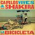 """""""La Bicicleta"""" el nuevo sencillo de Shakira y Carlos Vives"""