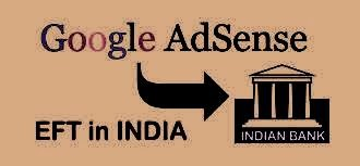 Google brings Finally EFT payments for AdSense publishers in India