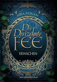 https://www.amazon.de/Die-Dreizehnte-Fee-Julia-Adrian/dp/3959911319/ref=sr_1_1?ie=UTF8&qid=1466023116&sr=8-1&keywords=julia+adrian