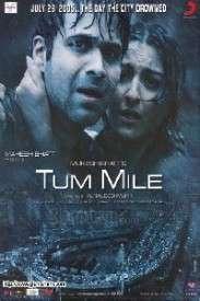 Tum Mile (2009)
