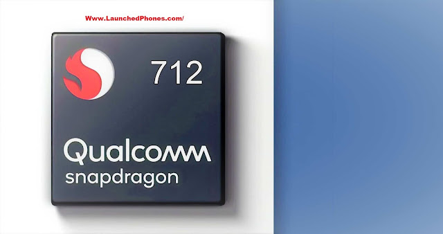 launched equally the novel Qualcomm processor of  Qualcomm Snapdragon 712 SoC: Everything
