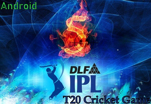 DLF IPL T20 Game Download for Android Mobile