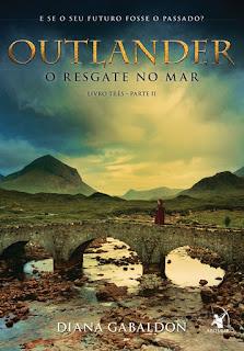 Outlander - O Resgate no mar Livro três - parte II, Diana Gabaldon