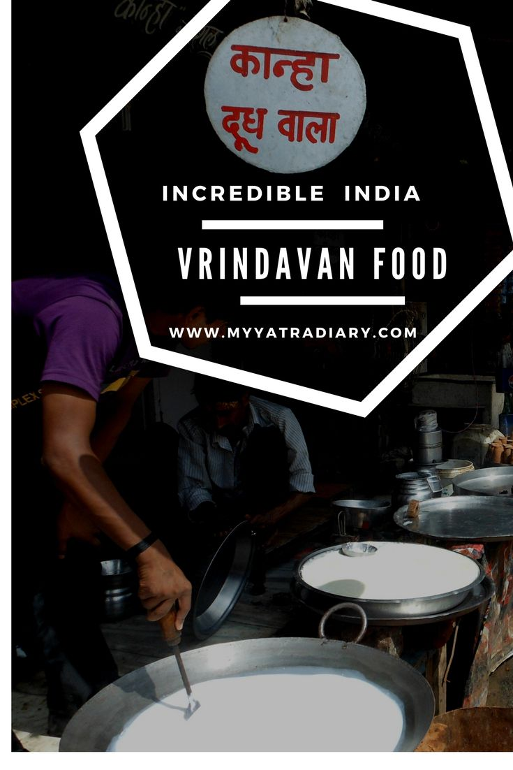 Vrindavan Food: Street Food and Best Restaurants in Vrindavan, Uttar Pradesh
