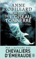 {Chronique}  *Rosalie*  Mon avis sur L'éveil, le tome 1 de la série L'oiseau tonnerre de Anne Robillard paru aux Editions J'ai Lu  http://lesreinesdelanuit.blogspot.be/2016/12/le-retour-de-loiseau-tonnerre-t1-leveil.html