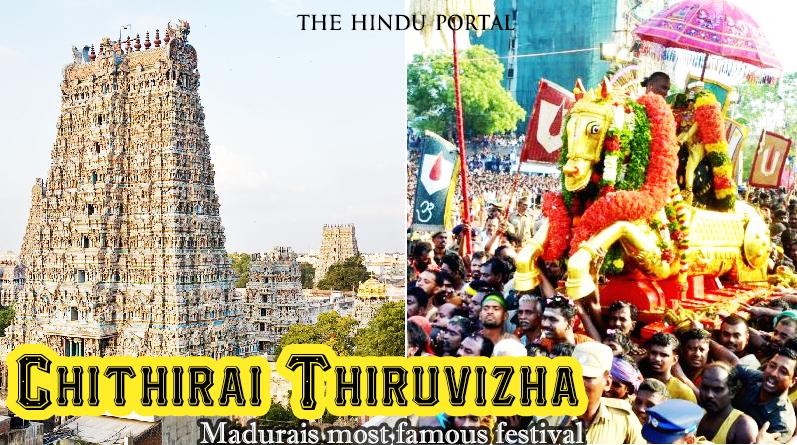 Chithirai Thiruvizha - Madurai's most famous festival