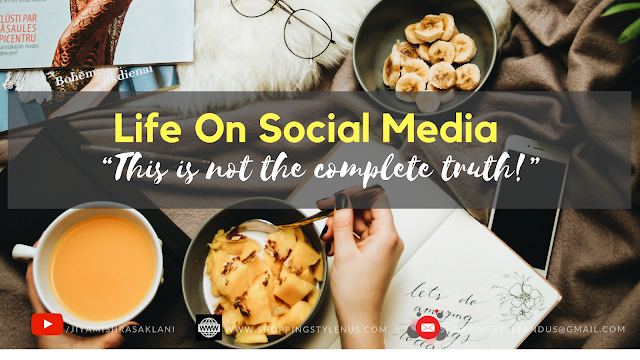 Shopping, Style and Us: India's Shopping and Self-Help Blog - what you see on social media is just 20% of a person's life. But to show that 20% of life, a person needs courage to decide, persist and compromise.