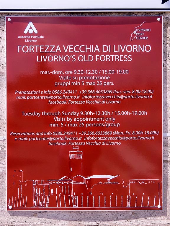 Visit by appointment sign, Fortezza Vecchia, Old Fortress, Livorno