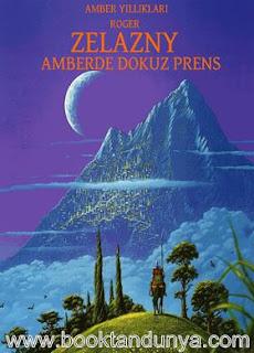 Roger Zelazny - Amber Yıllıkları #1 - Amber'de Dokuz Prens