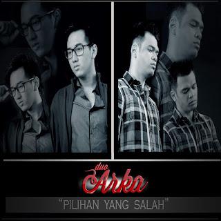 Duo Arka - Pilihan Yang Salah on iTunes