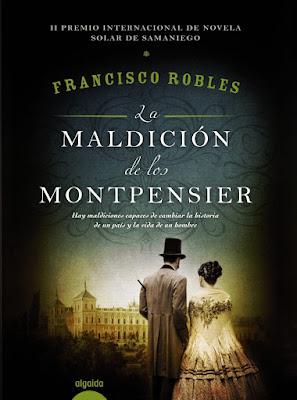 La maldición de los Montpensier - Francisco Robles (2016)