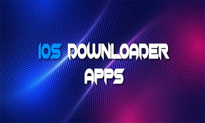 Best free Downloader IOS Apps 2020