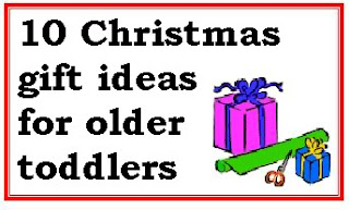 Christmas gift ideas for older toddlers