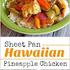 Sheet Pan Hawaiian Pineapple Chicken