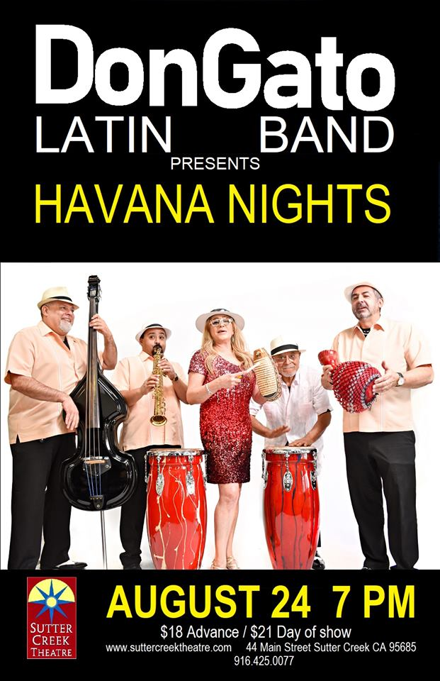 Sutter Creek Theater: Don Gato Latin Band - Sat Aug 24