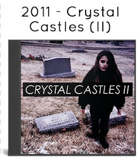 2011 - Crystal Castles II (Big Day Out Edition)