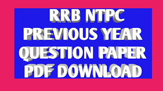 RRB NTPC Previous Years Papers PDF Download (2006-2016)