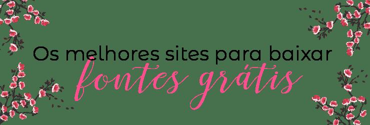 sites para baixar fontes grátis