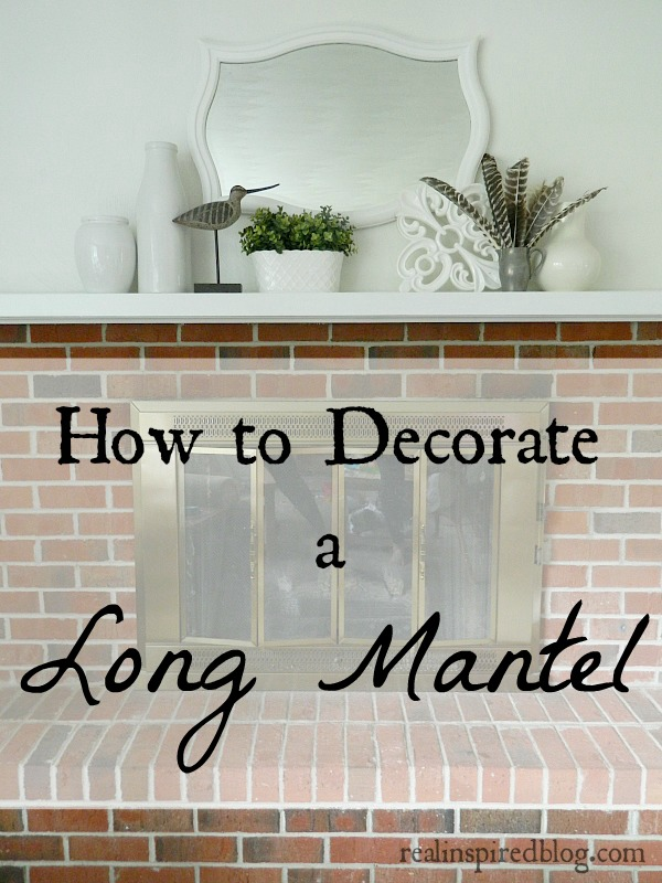 Real Inspired: How to Decorate a Long Mantel