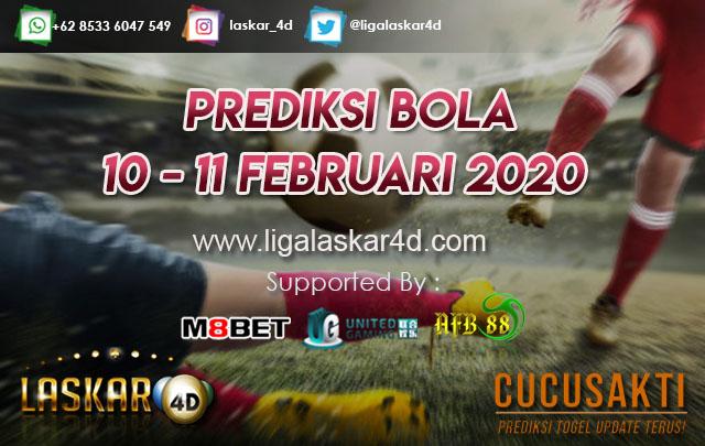PREDIKSI BOLA JITU TANGGAL 10 – 11 Februari 2020