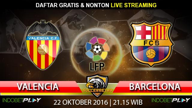 Prediksi Valencia vs Barcelona 22 Oktober 2016 (Liga Spanyol)