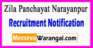 Office of the Zila Panchayat Narayanpur Recruitment Notification 2017 Last Date 24-06-2017