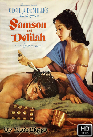 Sanson y Dalila 1949 [1080p] [Latino-Ingles] [MEGA]