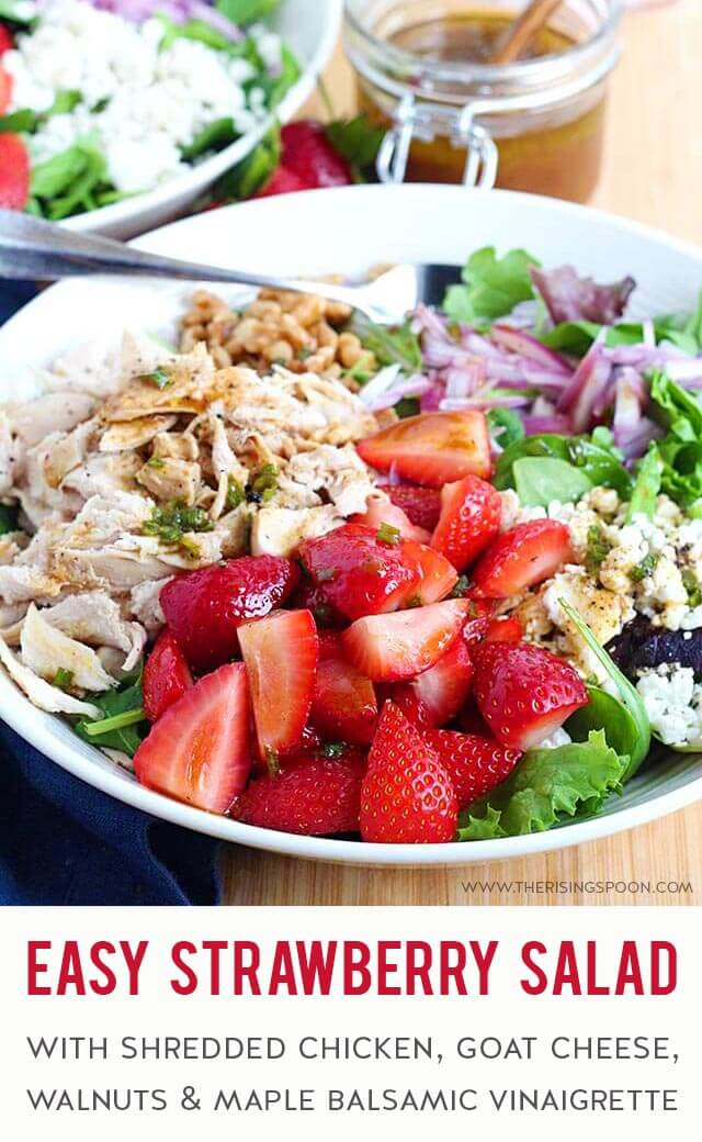 An easy strawberry salad made with mixed greens, goat cheese, walnuts, and shredded rotisserie chicken, then topped with an addicting maple balsamic vinaigrette. The sweet, tangy, crunchy & creamy flavors are incredible together! Fix this for a quick lunch or dinner during the spring & summer months while strawberries are in season.