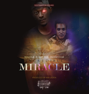 Miracle Ft. One The incredible -  incredible Miracle