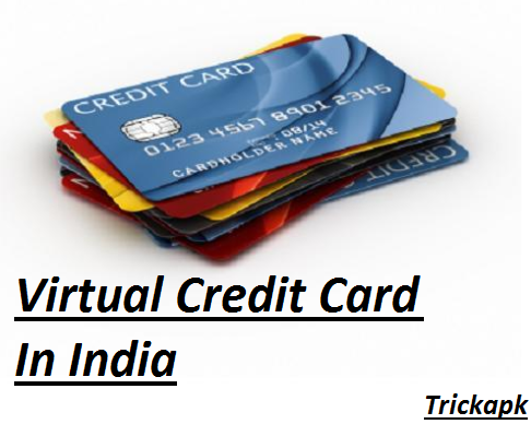 Virtual Credit Card In India For Free / VCC / international payments india