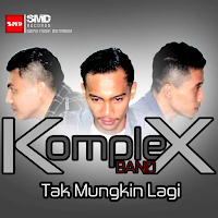 Lirik Lagu Komplex Band Tak Mungkin Lagi