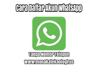 Daftar Akun WhatsApp Tanpa Nomor Telepon