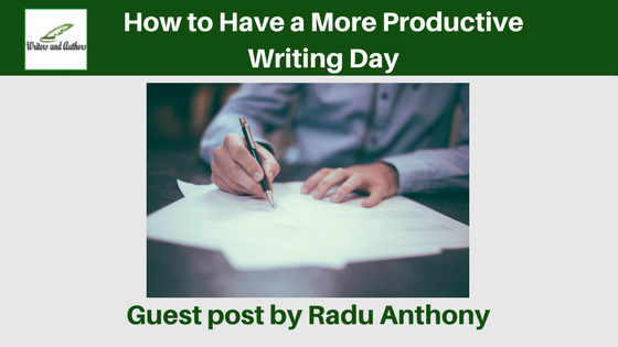 How to Have a More Productive Writing Day