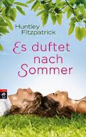 http://lielan-reads.blogspot.de/2014/06/huntley-fitzpatrick-es-duftet-nach.html