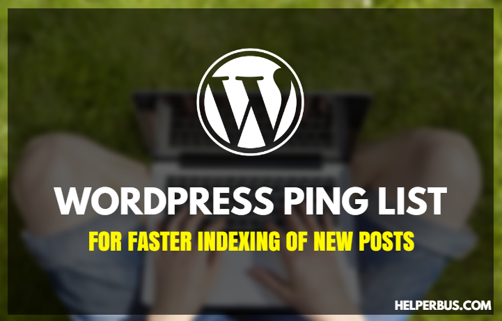 wordpress-ping-list-for-faster-indexing-of-new-posts-hindi-mein
