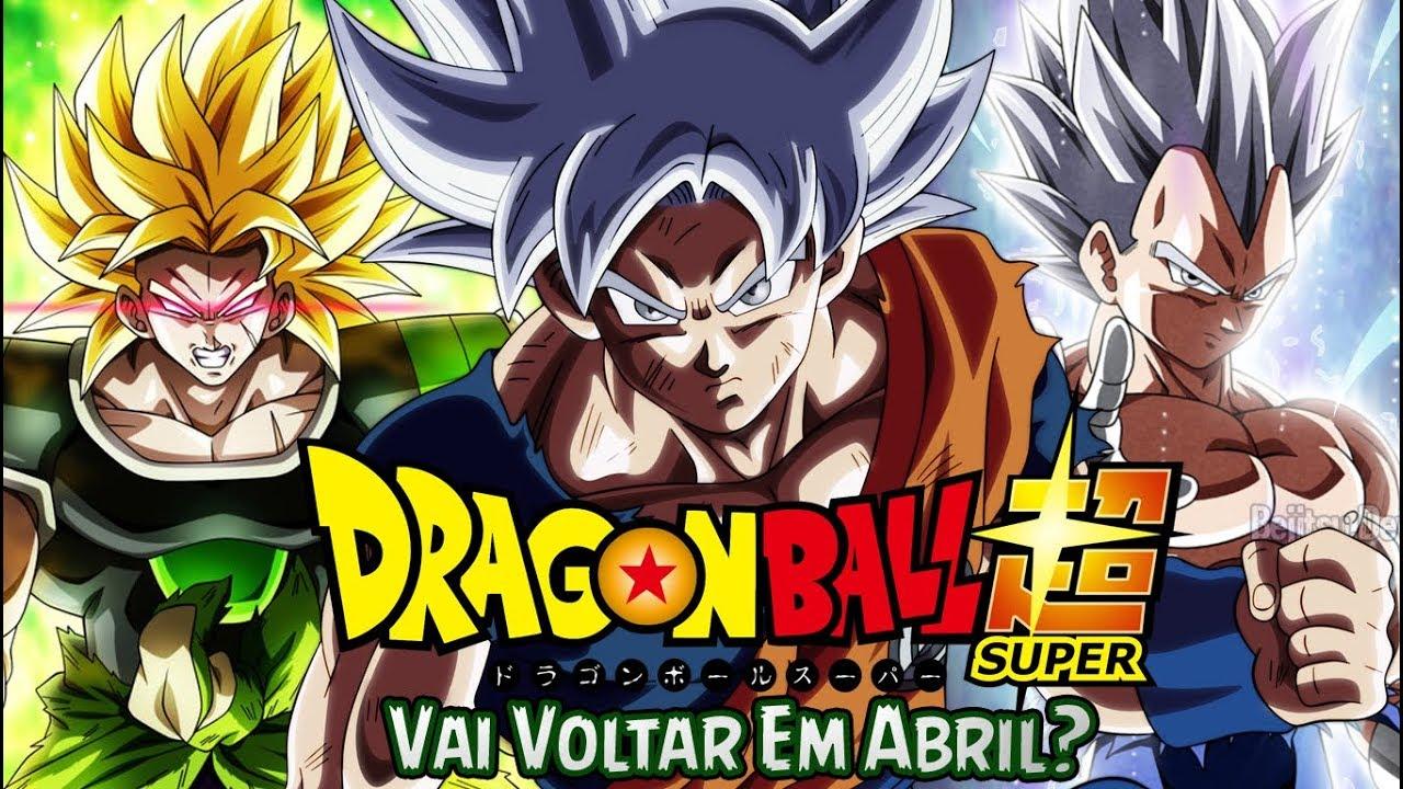 Dragon Ball Super Vai Voltar Em Abril?