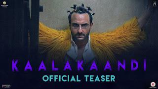 Kaalakaandi – HD Teaser