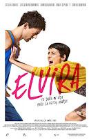pelicula Elvira te daría mi vida, pero la estoy usando (2015)