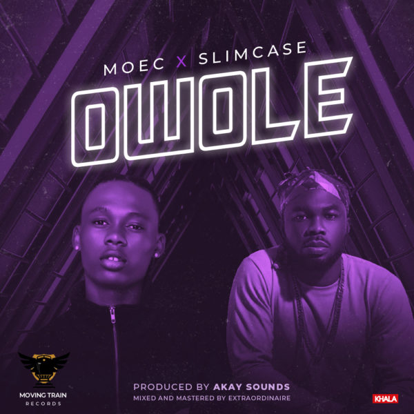 "Moec – ""Owole"" ft. Slimcase [New Song] -www.mp3made.com.ng"