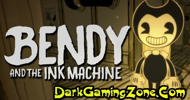 Bendy and the Ink Machine Game - Free Download Full ...