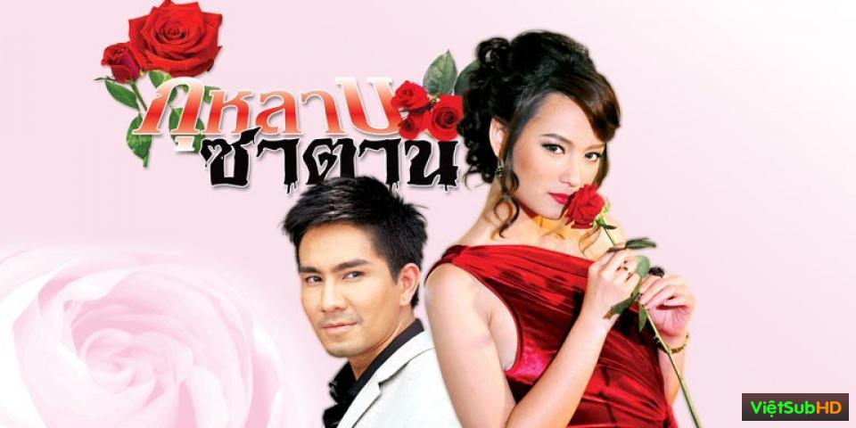 Phim Hoa Hồng Của Quỷ Hoàn Tất (29/29) VietSub HD | Hoa Hồng Của Quỷ TodayTV (2012) 2012