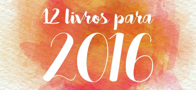 Doze Livros Para 2016