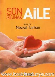 Nevzat Tarhan - Son Sığınak Aile