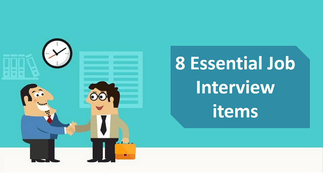 8 Essential Interview Items