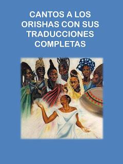 DESCARGA-GRATIS-Libro-Canto-a-los-Orishas-en-Espanol-con-sus-Traducciones
