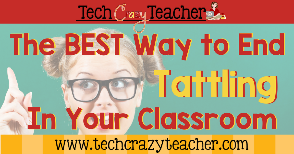 Putting an end to tattling in your classroom