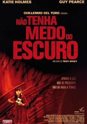 Filme Não Tenha Medo Do Escuro 2010 Torrent