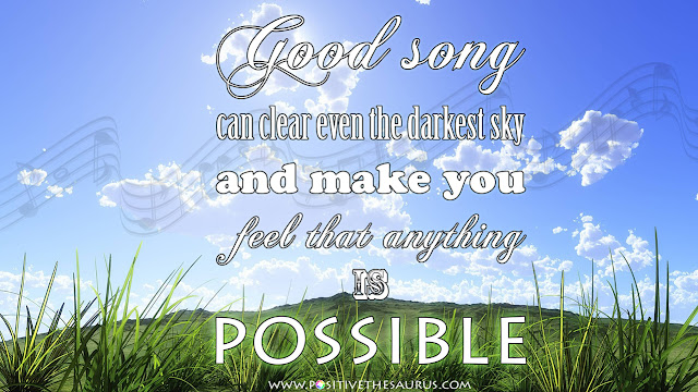 positive music quote good song can clear darkest sky